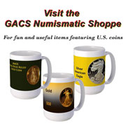 Visit the GACS Numismatic Shoppe