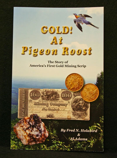 GOLD! At Pigeon Roost by Fred N. Holabird and Al Adams