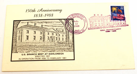 Dahlonega Mint 150th Anniversary Envelope with pictorial postal cancellation