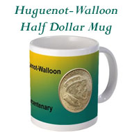 Huguenot-Walloon Half Dollar Mug on the Greater Atlanta Coin Show's Numismatic Shoppe